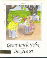 Great-Uncle Felix