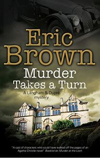 Murder Takes a Turn: A Langham and Dupré Mystery