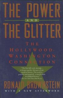 Power and the Glitter: The Hollywood-Washington Connection