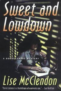 SWEET AND LOWDOWN: A Dorie Lennox Mystery