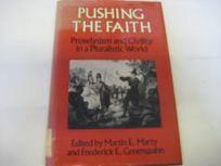 Pushing the Faith