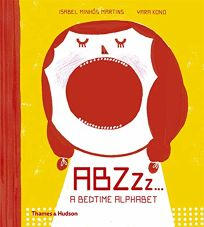 ABZZZ...: A Bedtime Alphabet