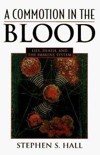 Commotion in the Blood: Life