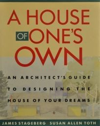 A House of Ones Own