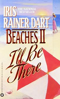 Beaches II: Ill Be There