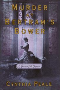 Murder at Bertrams Bower: A Beacon Hill Mystery