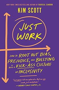 Just Work: Get Sh*t Done