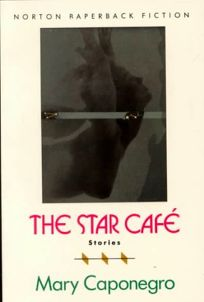 Star Cafe and Other Stories