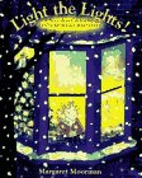 Light the Lights!: A Story about Celebrating Hanukkah & Christmas