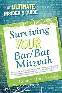 Surviving Your Bar/Bat Mitzvah: The Ultimate Insiders Guide