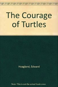 The Courage of Turtles