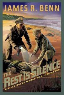 The Rest Is Silence: A Billy Boyle World War II Mystery