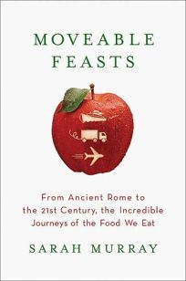 Moveable Feasts: From Ancient Rome to the 21st Century