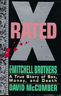 X-Rated: The Mitchell Brothers: A True Story of Sex