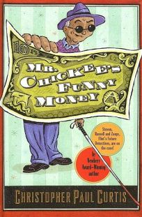 Mr. Chickees Funny Money
