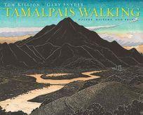 Tamalpais Walking: Poetry