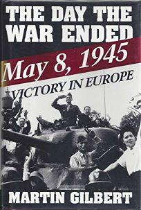 The Day the War Ended: May 8