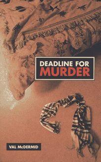 Deadline for Murder: The Third Lindsay Gordon Mystery