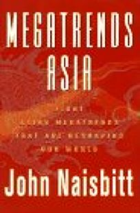 Megatrends Asia: Eight Asian Megatrends That Are Reshaping Our World