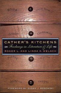 Cathers Kitchens: Foodways in Literature and Life