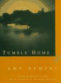 Tumble Home: A Novella and Short Stories