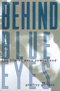 Behind Blue Eyes: The Life of Pete Townshend