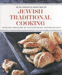 Jewish Traditional Cooking: Over 150 Nostalgic & Contemporary Jewish Recipes