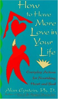 How to Have More Love in Your Life
