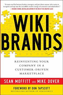 Wiki Brands: Reinventing Your Company in a Customer-Driven Marketplace