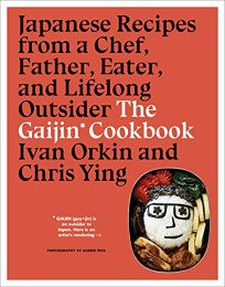 The Gaijin Cookbook: Japanese Recipes from a Chef