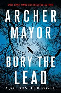 Bury the Lead: A Joe Gunther Novel