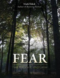 Fear: Feel It