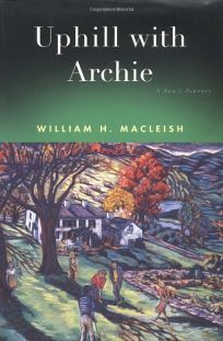 Uphill with Archie: A Sons Journey