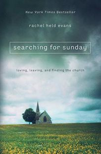Searching for Sunday: Loving