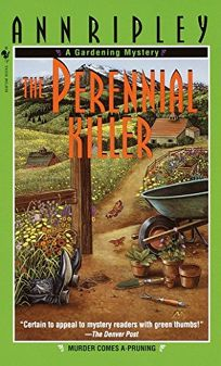 The Perennial Killer: A Gardening Mystery