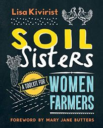 Soil Sisters: A Toolkit for Women Farmers.