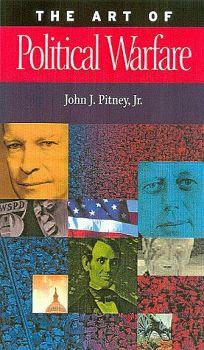 The Art of Political Warfare