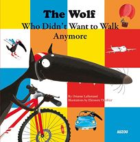 The Wolf Who Didn't Want to Walk Anymore