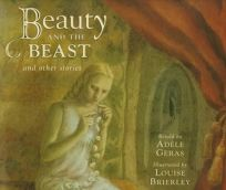 Beauty and the Beast and Other Stories