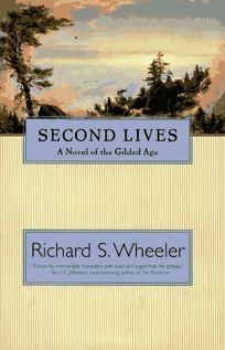 Second Lives: A Novel of the Gilded Age
