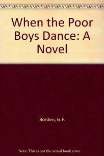 When the Poor Boys Dance