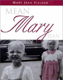Mean Mary Jean: Short Stories
