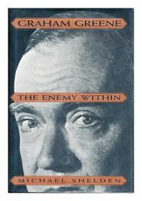Graham Greene:: The Enemy Within