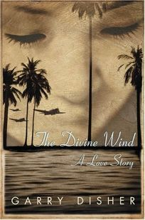THE DIVINE WIND: A Love Story