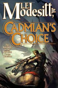 Cadmians Choice: The Fifth Book of the Corean Chronicles