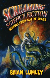 Screaming Science Fiction: Horrors from Out of Space