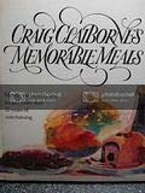 Craig Claibornes Memorable Meals
