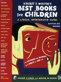 Valerie & Walters Best Books for Children: A Lively