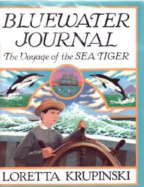 Bluewater Journal: The Voyage of the Sea Tiger
