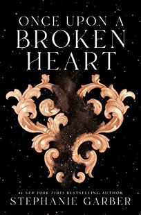 Once upon a Broken Heart Once upon a Broken Heart #1